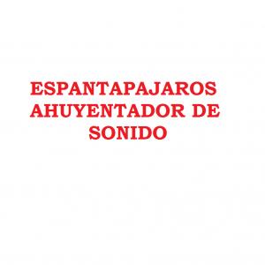 ESPANTAPAJROS AHUYENTADOR DE SONIDO